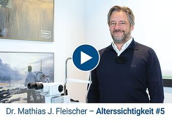 Dr. Mathias Fleischer EuroEyes Arzt erklärt Alterssichtigkeit